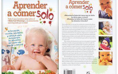 """Entrevista a Lidia Folgar sobre el seu llibre """"Aprender a comer solo"""", tot el que necessites saber sobre el Baby Led weaning"""