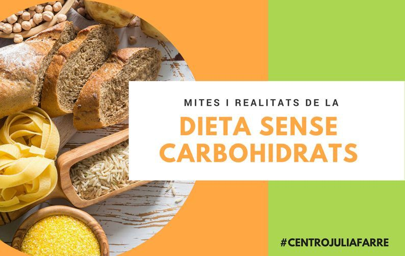 Dieta sense carbohidrats: Mites i realitats que has de conèixer