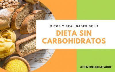 Dieta sin carbohidratos: Mitos y realidades que debes conocer