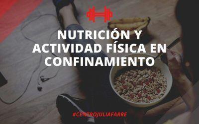 Nutrición y actividad física durante el confinamiento