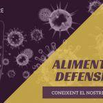 Alimentació i sistema immune: Coneixent el nostre sistema de defenses