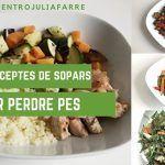 10 Idees de sopars complets per perdre pes